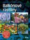 Balkónové rastliny (autori: Waechterová, Hagen,Strauss)