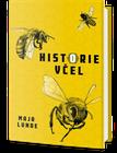 Historie včel (Maja Lunde)