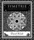 Symetrie - Základní princip uspořádání