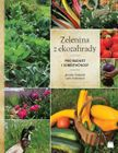 Zelenina z ekozahrady. Pro radost i soběstačnost